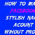 Stylish Names for FB Profile {Updated 200 FB Names}