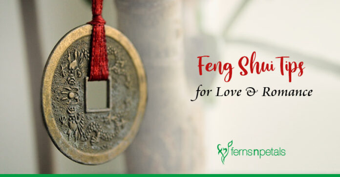 Feng Shui Tips to Bring more Love & Romance in Life