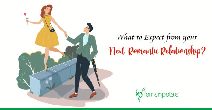 What to Expect from your Next Romantic Relationship?