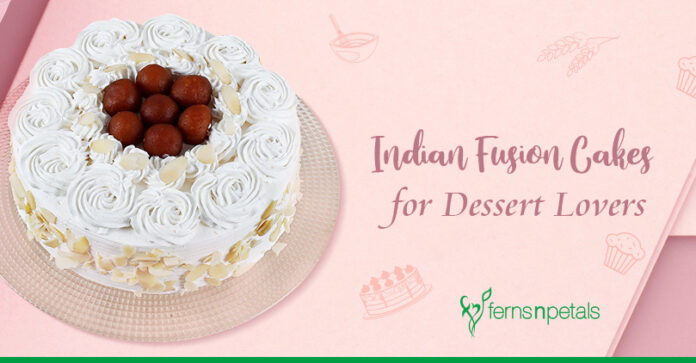 Indian Fusion Cakes