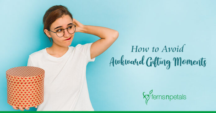 How to Avoid Awkward Gifting Moments ?