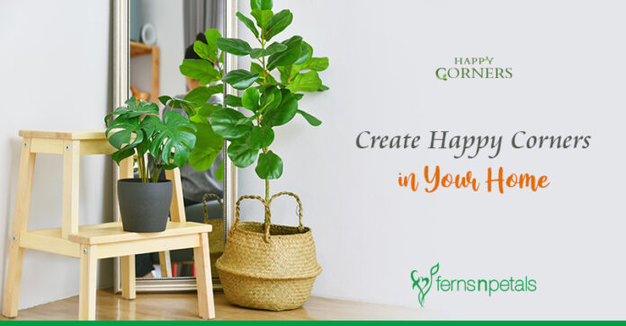 How can you create Happy Corners in your Home?